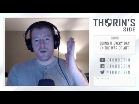 Thorin's Side - Doing it Every Day in the War of Art (Book/Philosophy)