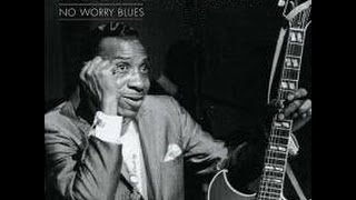 T- BONE WALKER - No Worry Blues (Full Vinyl)