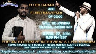 Elder Gabar & Awanyasap | G.O.C.C. NY | Exclusive Live Stream