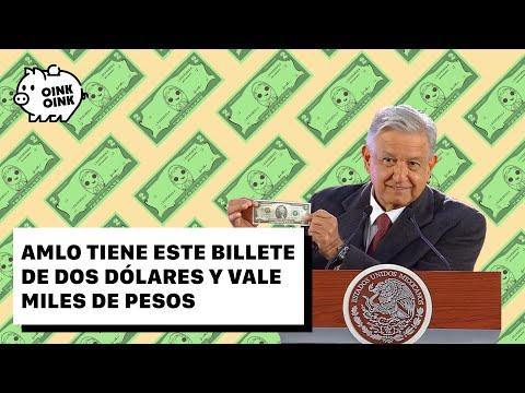 AMLO tiene este billete de dos dólares y vale miles de pesos