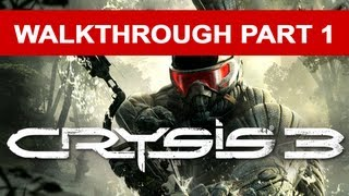 Crysis 3 Walkthrough - Part 1 HD 1080p No Commentary Xbox 360 Gameplay
