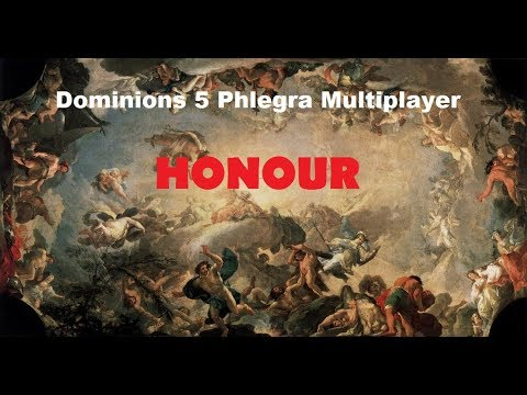 """Dominions 5 Phlegra Multiplayer - """"Honour"""" - Introduction and Strategy Discussion"""