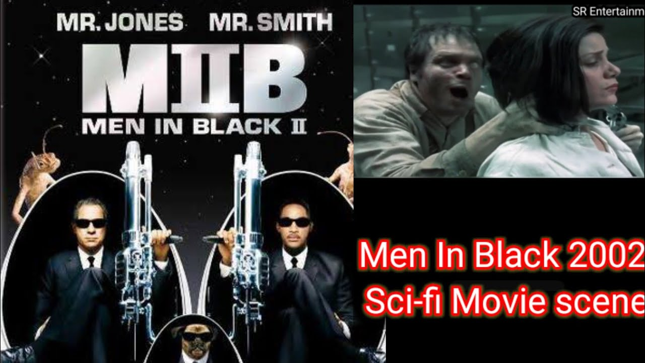 Men In Black Ii 2002 Science Fiction Movie Action Funny Movie Scene Hindi New Hollywood Movies Youtube