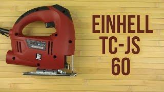Распаковка Einhell TC-JS 60