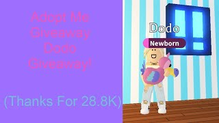 Download lagu Adopt Me Giveaway   Dodo Giveaway!   Thanks For 28.8K   Roblox