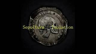 Sepultura - Isolation (Legendado PT-BR)