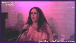 """Eleonora Lilly Live al """" Viper Deluxe """" il 18/10/2014 (Cover) Michael Jackson - Thriller"""