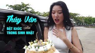 Thúy Vân bật khóc khi được tổ chức sinh nhật bất ngờ