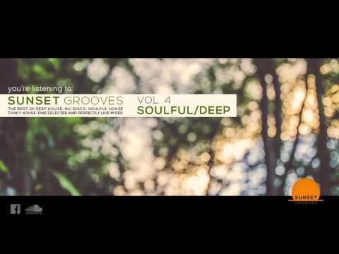 Sunset Grooves Vol. 4 - Soulful/Deep