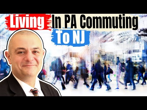 Tips On Living In PA And Commuting To NJ
