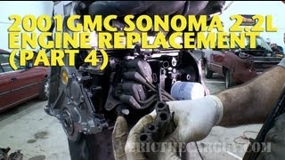 2001 Gmc Sonoma 2.2l Engine Replacement (Part 4) -Ericthecarguy