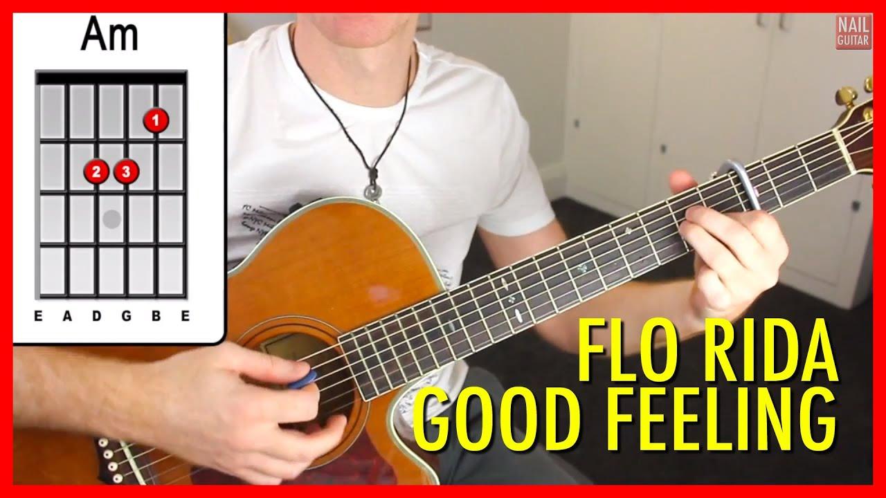 Flo Rida Good Feeling Guitar Lesson Acoustic Guitar Tutorial