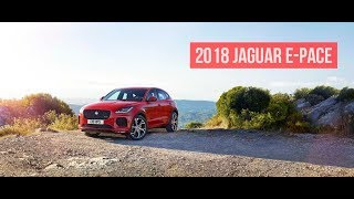 2018 Jaguar E PACE |Interior|Exterior| The Best Five-Seat Compact SUV Ever From Jaguar?|High Wheels