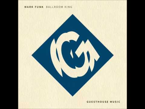 Mark Funk - Ballroom King