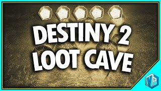DESTINY 2 - BEST LOOT CAVE UNLIMITED ENGRAMS! LEGENDARY & EXOTIC FARMING!