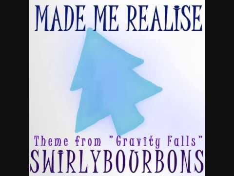 """Made Me Realize"" (Gravity Falls theme) Remix"