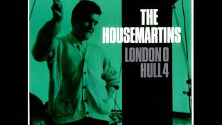 The Housemartins - Get Up Off Our Knees