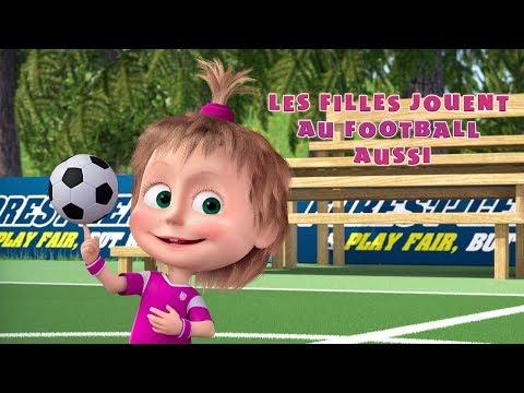Masha et Michka - ⚽ Les Filles Jouent Au Football Aussi