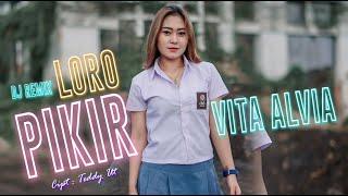 Download lagu VITA ALVIA - LORO PIKIR [ DJ REMIX SLOW BASS ]