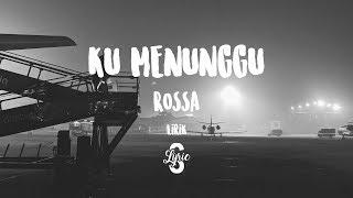 Lyric/lirik Ku Menunggu - Rossa ( Cover by Keesamus )