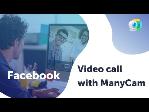Amazing Facebook Video Call With ManyCam