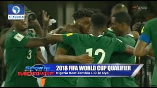 Super Eagles Through To Russia 2018 Pt.1 |Sports This Morning|
