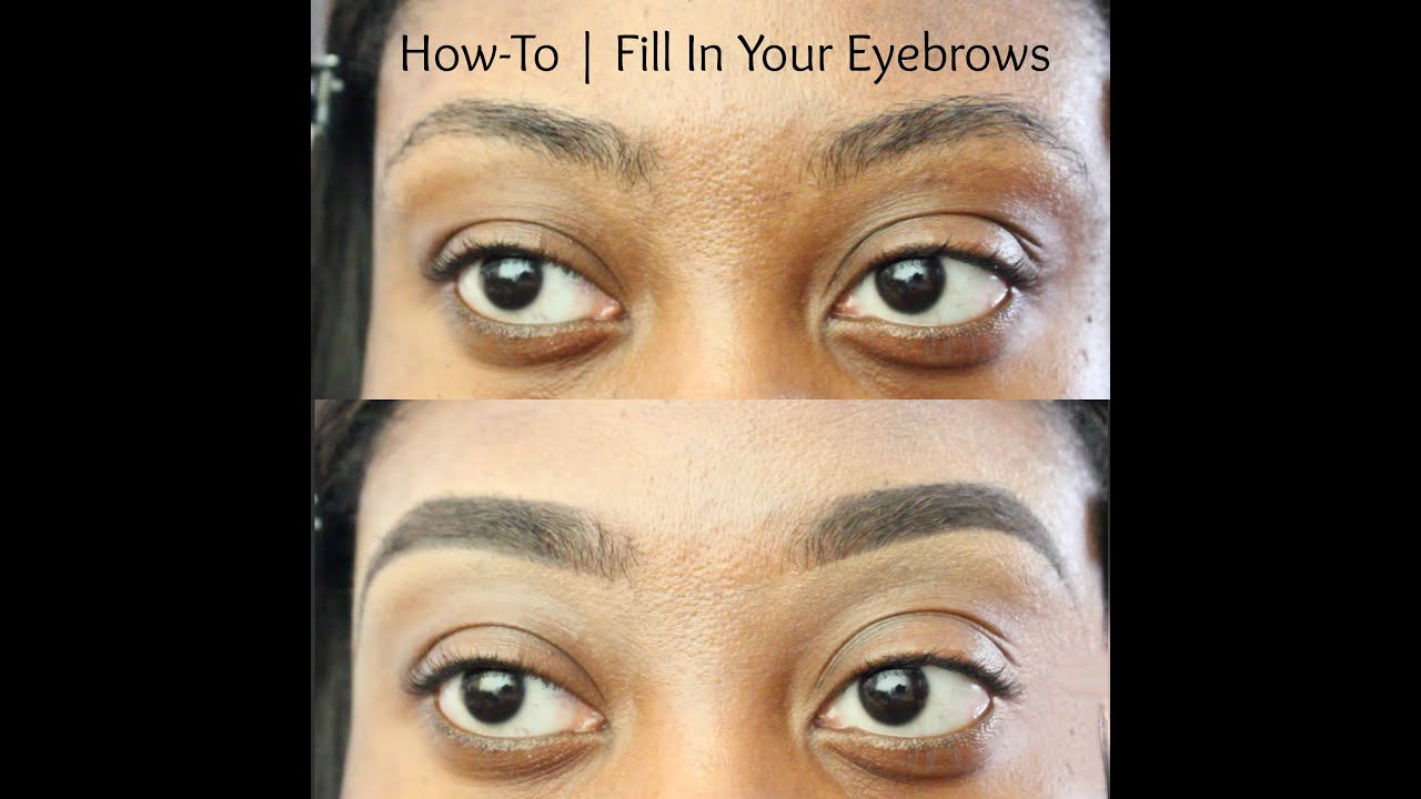 How To Fill In Your Eyebrows Naturally In Depth Talk Through W