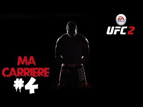 Mode Carrière #4 | EA SPORTS UFC 2