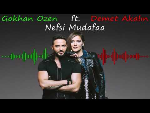 Gokhan Ozen ft. Demet Akalın - Nefsi Mudafaa مترجمة