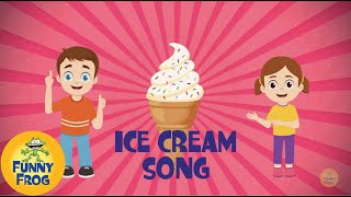 Ice Cream Song - Funny Frog