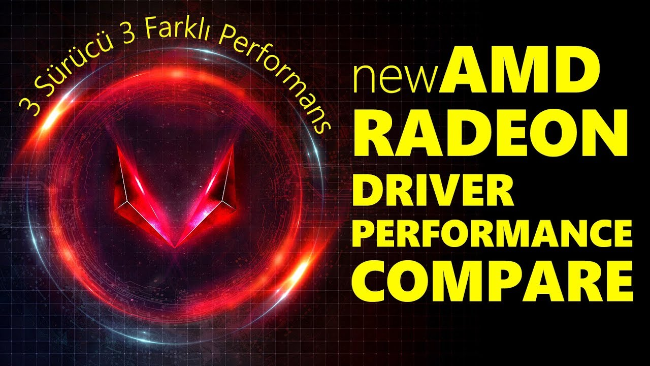 AMD Radeon Drivers Performance Compare !