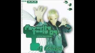 DJ Felipe - Favourite Tools 09
