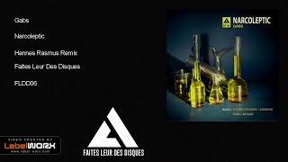 Gabs - Narcoleptic (Hannes Rasmus Remix) [faites leur des disques]