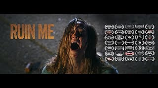 RUIN ME Official Trailer HD (2017) Horror Movie