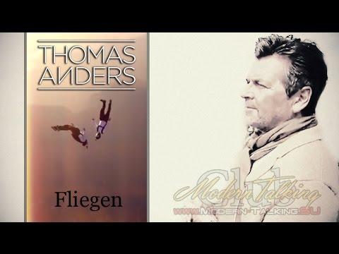 Thomas Anders Fliegen Video 2017 Youtube