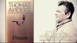 Thomas Anders - Fliegen video 2017