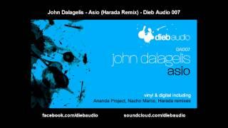 John Dalagelis - Asio (Harada Remix) - Dieb Audio 007