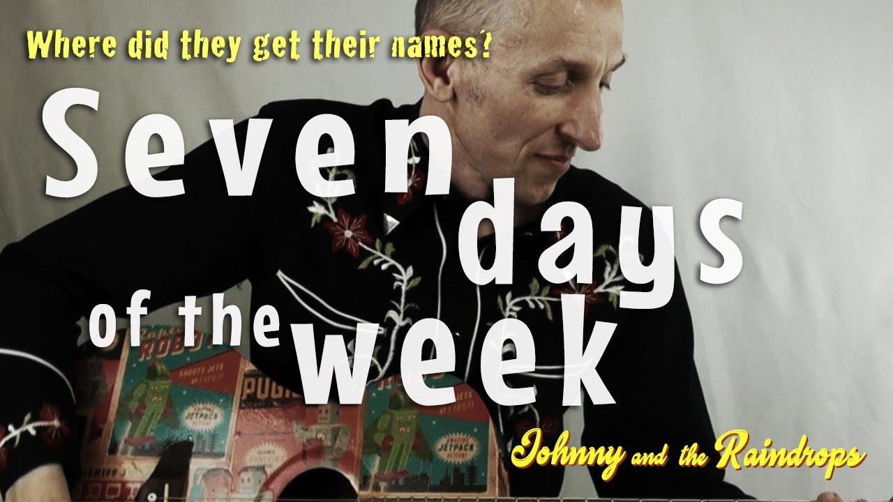 Seven days of the week': Song to learn the days and the origins of