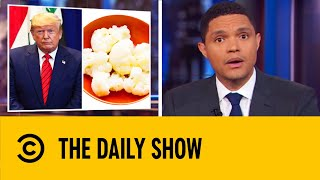 White House Doctor Hid Vegetables In Trump's Mashed Potatoes | The Daily Show With Trevor Noah