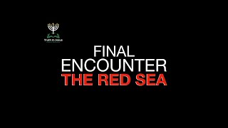 TJAB SABBATH SERVICE - THE FINAL ENCOUNTER AT THE RED SEA | APRIL 10, 2021