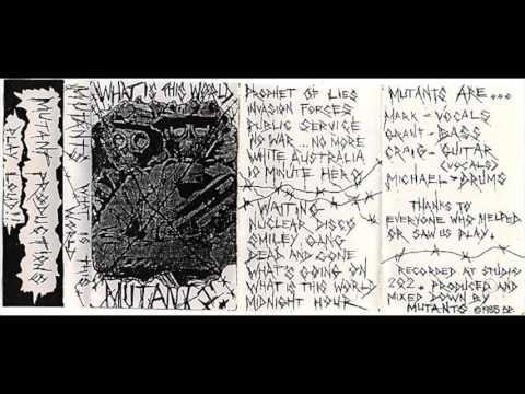 Mutants - what is this world 1985 demo tape Australian punk hardcore
