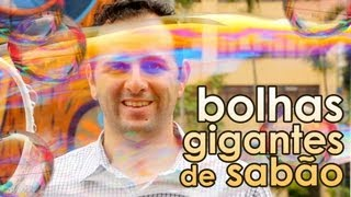 Bolhas de sabão gigantes (RECEITA DE BOLHA DE SABÃO) - Giant soap bubbles recipe