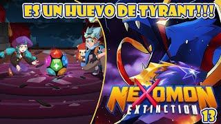 Nexomon Extinction Cap 13 ES UN HUEVO DE TYRANT!!!!