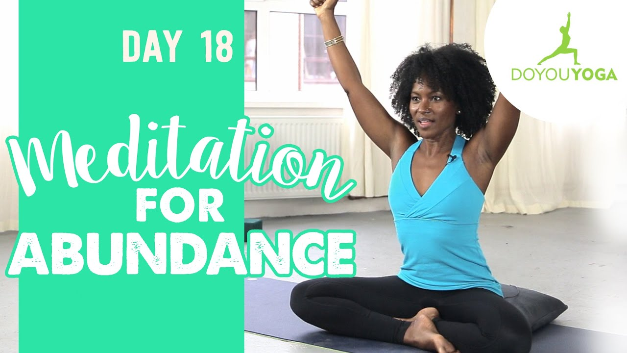 Meditation for Abundance | Day 18 | 30 Day Meditation Challenge