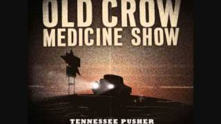 Watch Old Crow Medicine Show Tennessee Pusher video