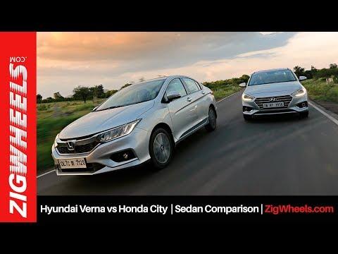 Hyundai Verna vs Honda City | Sedan Comparison | ZigWheels.com