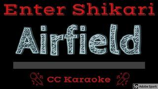 Enter Shikari • Airfield (CC) [Karaoke Instrumental Lyrics]