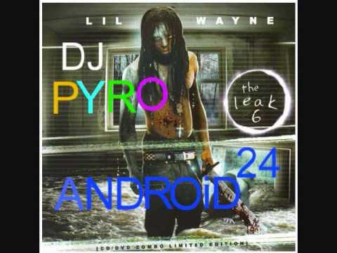 Lil Wayne ft. T.I.P. - See Right Thru [Dj Pyro Mix] - Android 24
