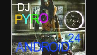 Lil Wayne ft. T.I.P. - See Right Thru [Dj Pyro Mix] - Android 24