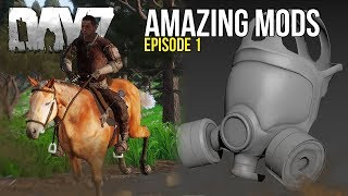 #DayZ Amazing Mods #1 ~ Ridable Horse, Working Train & Total Conversions!